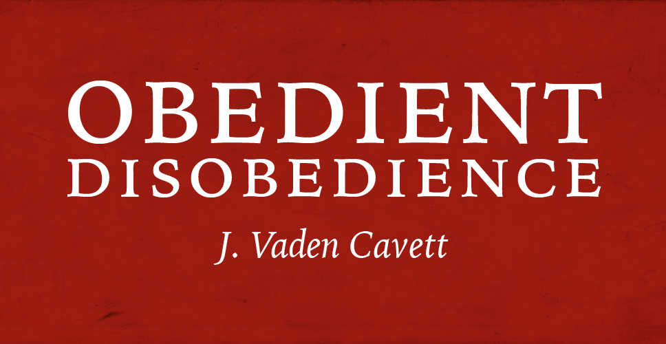 Obedient Disobedience