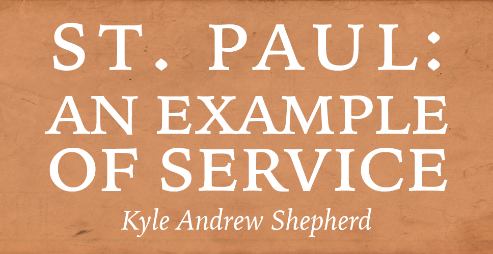 St. Paul: An Example of Service