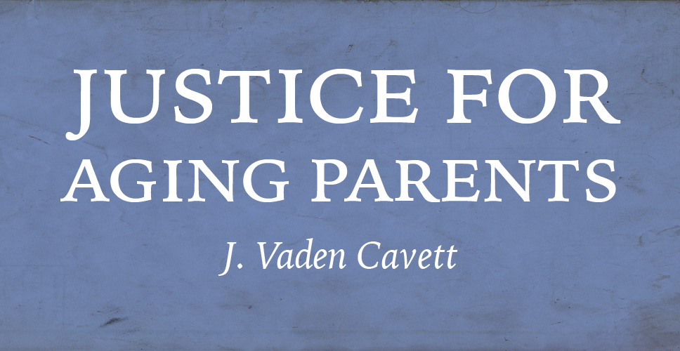 Justice for Aging Parents